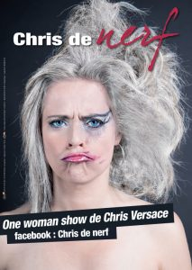 "Vue de l'affiche du spectacle de Chris Versace ""Chris de Nerf"""